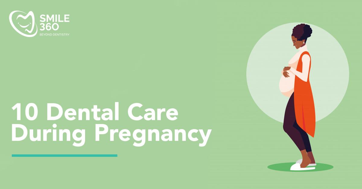 10 dental care tips for pregnant women
